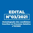 Homologação dos Candidatos inscritos no Processo Seletivo Simplificado 01/2021