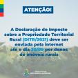 Receita Federal define prazo e regras para entrega da DITR/2021
